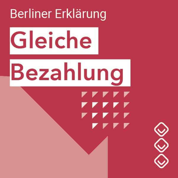 Berliner Erklärung - Gleiche Bezahlung