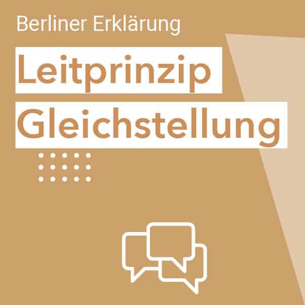 Berliner Erklärung - Leitprinzip Gleichstellung